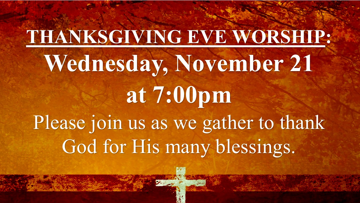 Thanksgiving eve service